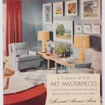 A Treasury of Fine Art Masterpieces Created by Famous American Artists to Bring Beauty and Better Living into Your Home.